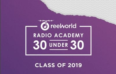 Meet the ReelWorld Radio Academy 30 Under 30 Class of 2019